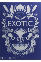 Купити - Книжки - Exotic. A Fetish for the Foreign