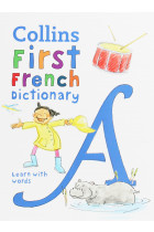 Купити - Книжки - Collins First French Dictionary. 500 first words for ages 5+