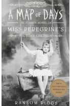 Купити - Книжки - A Map of Days. Miss Peregrine's Peculiar Children