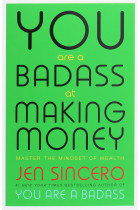 Купити - Книжки - You Are a Badass at Making Money