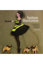 Купити - Книжки - Big Book of Fashion Illustration. A Sourcebook of Contemporary Illustration