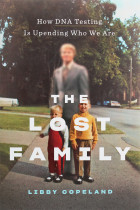 Купити - Книжки - The Lost Family. How DNA Testing Is Upending Who We Are
