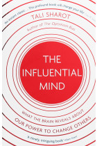 Купить - Книги - The Influential Mind: What the Brain Reveals About Our Power to Change Others