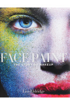 Купити - Книжки - Face Paint. The Story of Makeup