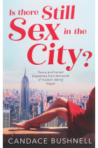 Купити - Книжки - Is There Still Sex in the City?