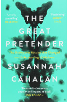 Купити - Книжки - The Great Pretender. The Undercover Mission that Changed our Understanding of Madness