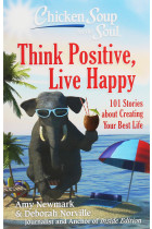 Купити - Книжки - Chicken Soup for the Soul. 101 Stories about Creating Your Best Life. Think Positive, Live Happy
