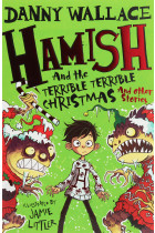 Купить - Книги - Hamish and the Terrible Terrible Christmas and Other Stories
