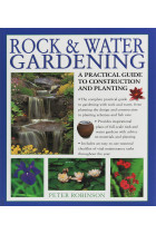 Купити - Книжки - Rock & Water Gardening. A practical guide to construction and planting