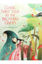 Купити - Книжки - Classic Fairy Tales by The Brothers Grimm
