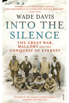 Купити - Книжки - Into The Silence. The Great War, Mallory and the Conquest of Everest