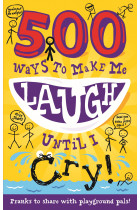 Купити - Книжки - 500 Ways to Make Me Laugh Until I Cry!