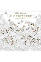 Купити - Книжки - Millie Marotta's Wild Savannah. A Colouring Book Adventure