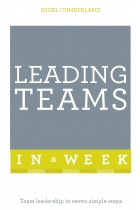Купить - Книги - Leading Teams in a Week