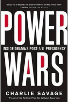 Купити - Книжки - Power Wars : The Relentless Rise of Presidential Authority and Secrecy