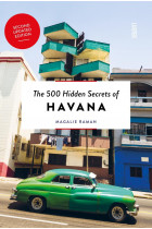 Купити - Книжки - The 500 Hidden Secrets of Havana Updated and Revised