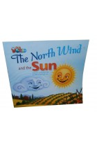 Купить - Книги - Our World Readers. The North Wind and The Sun. Big Book