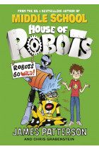Купити - Книжки - House of Robots. Robots Go Wild!