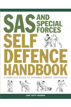 Купити - Книжки - SAS and Special Forces Self Defence Handbook. A Complete Guide to Unarmed Combat Techniques
