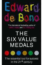 Купить - Книги - The Six Value Medals. The Essential Tool for Success in the 21st Century