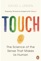 Touch. The Science of the Sense that Makes Us Human