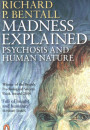 Купить - Madness Explained. Psychosis and Human Nature