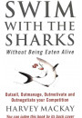 Купити - Swim With The Sharks Without Being Eaten Alive.Outsell, Outmanage, Outmotivate and Outnegotiate your Competition