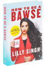 Купить - How to be a Bawse. A Guide to Conquering Life