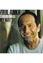 Купить - Paul Anka: Classic Songs, My Way
