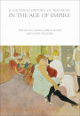 Купити - A Cultural History of Sexuality in the Age of Empire