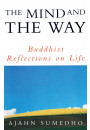 Купити - The Mind And The Way : Buddhist Reflections on Life