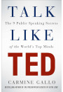 Купити - Talk Like TED: The 9 Public Speaking Secrets of the World's Top Minds