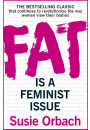 Купити - Fat Is A Feminist Issue