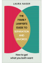 Купить - The Family Lawyer's Guide to Separation and Divorce