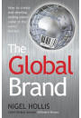 Купить - The Global Brand: How to Create and Develop Lasting Brand Value in the World Market