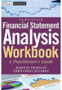 Купить - Financial Statement Analysis Workbook: A Practitioner's Guide