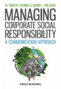 Купить - Managing Corporate Social Responsibility: A Communication Approach