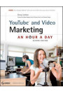 Купить - YouTube and Video Marketing: An Hour a Day