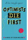 Купити - Optimists Die First