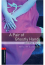 Купить - A Pair of Ghostly Hands and Other Stories