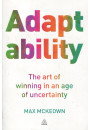 Купити - Adaptability: The Art of Winning In An Age of Uncertainty