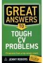 Купити - Great Answers to Tough CV Problems: CV Secrets from a Top Career Coach