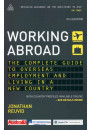 Купити - Working Abroad: The Complete Guide to Overseas Employment and Living in a New Country