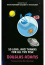 Купити - The Hitchhiker's Guide to the Galaxy. Volume 4. So Long, and Thanks for All the Fish