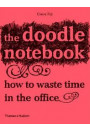 Купити - The Doodle Notebook: How to Waste Time in the Office
