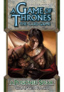 Купить - Дополнение к расширению A Tale of Champions к игре A Game of Thrones The Card Game A Poisoned Spear Chapter Pack (13309)