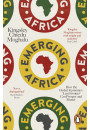 Купить - Emerging Africa. How the Global Economy's 'Last Frontier' Can Prosper and Matter