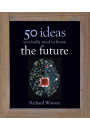 Купити - The Future: 50 Ideas You Really Need to Know
