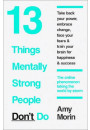 Купить - 13 Things Mentally Strong People Dont Do