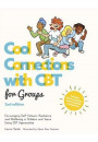 Купить - Cool Connections with CBT for Groups. Encouraging Self-Esteem, Resilience and Wellbeing in Children and Teens Using CBT Approaches